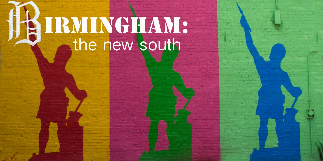 Birmingham: The New South