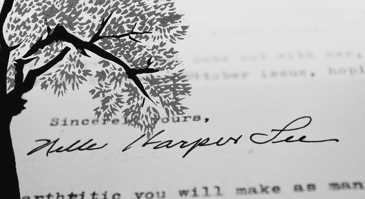 Sincerely Yours, Harper Lee